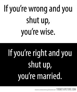 If you're wrong and you 