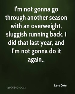 I'm not gonna go 