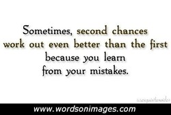 Sometimes, second chances 