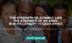 THE STRENGTH OF A FAMILY, LIKE 