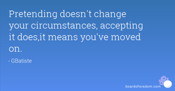 Pretending doesn't change 