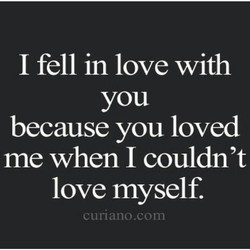 I fell in love with 