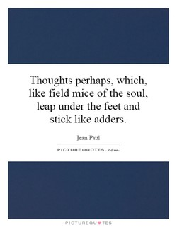 Thoughts perhaps, which, 