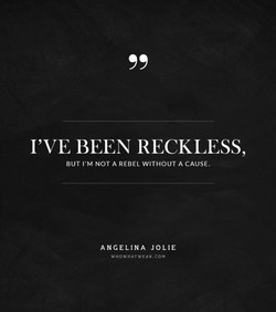 I'VE BEEN RECKLESS, 
