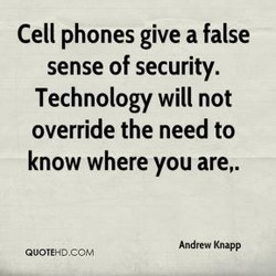 Cell phones give a false 