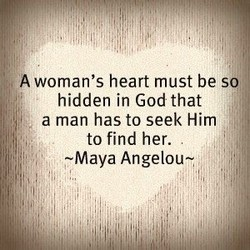 A woman's heart must be s 