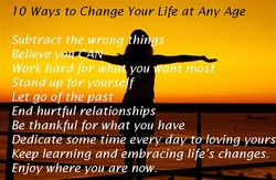 10 Ways to Change Your Life at Anv Age