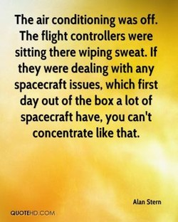 The air conditioning was off. 