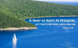 A SHIP IS SAFE IN 