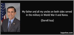 My father and all my uncles on both sides served 