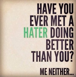 HAVE YOU 
