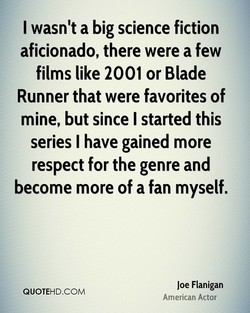 I wasn't a big science fiction 