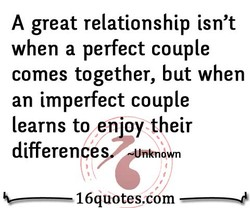 A great relationship isn't 