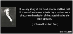 It was my study of the two Corinthian letters that 