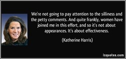 We're not going to pay attention to the silliness and 