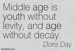 Middle age is 
