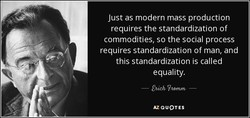 Just as modern mass production 