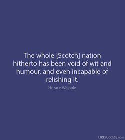 The whole [Scotch] nation 