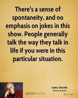 There's asense of 