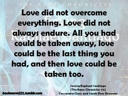 Love did not overcome 