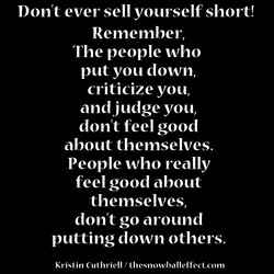 Don't ever sell yourself short! 