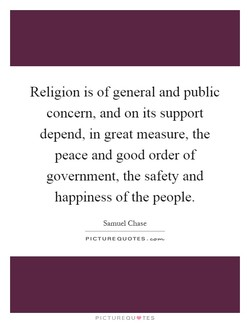 Religion is of general and public 