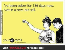 I've been sober for 1 36 days now. 