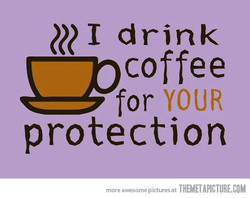 I drink 