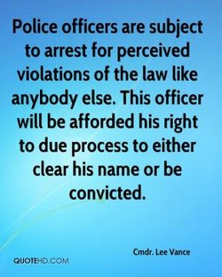 Police officers are subject 