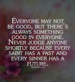 EVERYONE MAY NOT 
