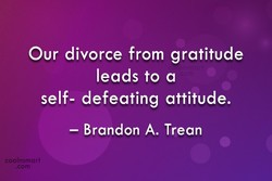 Our divorce from gratitude 