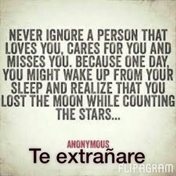 NEVER IGNORE A PERSON THAT 
