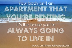 Your body isn't an 