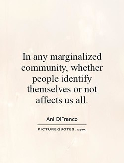 In any marginalized 