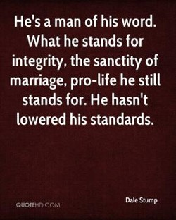 He's a man of his word. 