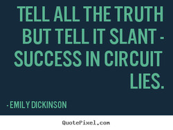 TELL ALL THE TRUTH 