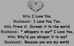 Wife: I Love You. 