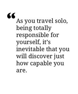 As you travel solo, 
