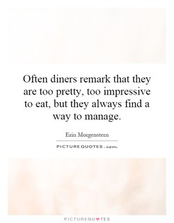 Often diners remark that they 