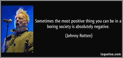 Sometimes the most positive thing you can be in a 