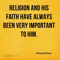 RELIGION AND HIS 