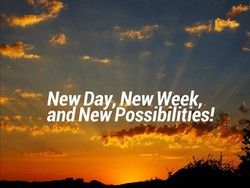 New Day, New week, 