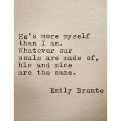 He's more myself 