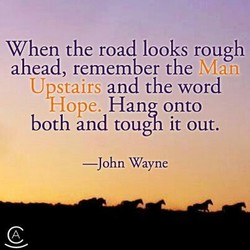 When the road looks rough 