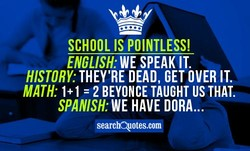SCHOOL IS POINTLESS! 