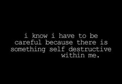 i know i have to be 