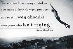 TNo matter how many mistakes 