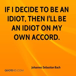 IF I DECIDE TO BE AN 