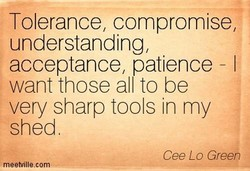 Tolerance, compromise, 