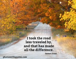 I took the road 